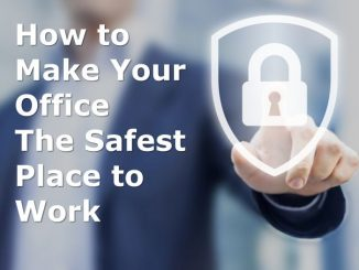 How to make your office the safest place to work